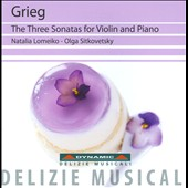 Grieg: The Three Sonatas for Violin and Piano