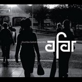 Doumka Clarinet Ensemble: Afar [Digipak]