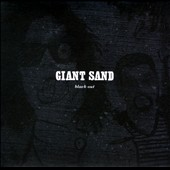 Giant Sand: Black Out [25th Anniversary Edition] [Digipak]