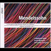 Mendelssohn: Concerto for Violin, Piano & Strings; String Quintet No.2