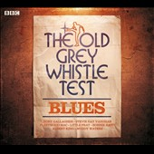 Various Artists: The Old Grey Whistle Test: Blues