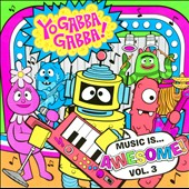 Yo Gabba Gabba!: Music Is...Awesome!, Vol. 3