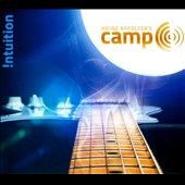 Heinz Affolter/Camp C: !ntuition [Digipak] *