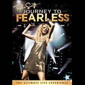 Taylor Swift: Journey to Fearless: The Ultimate Live Experience
