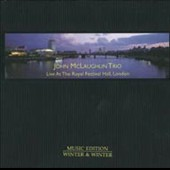 John McLaughlin Trio/John McLaughlin: Live at the Royal Festival Hall