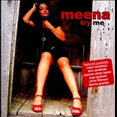 Meena (Blues): Try Me