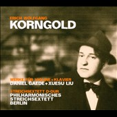 Korngold: Works for violin and piano; String Sextet in D major / Daniel Gaede, violin; Xuesu Liu, piano