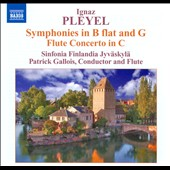 Ignaz Pleyel: 2 Symphonies; Flute Concerto in C / Patrick Gallois, flute