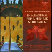 Aho: In Memoriam Pehr Henrik Nordgren; Nordgren: Saxophone Concerto; Part: Fratres; Masson: Quatain