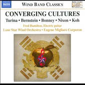 Converging Cultures / Fred Hamilton, Lone Star Wind Orchestra