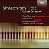 Simeon Ten Holt: (b. 1923): Canto Otinato / Piano Ensemble