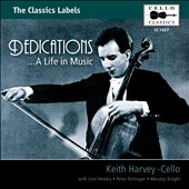 Dedications: A Life in Music / Keith Harvey, cello
