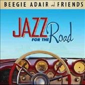 Beegie Adair: Jazz For the Road