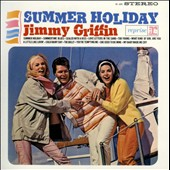 Jimmy Griffin (Bread): Summer Holiday