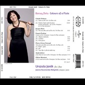 Colours of a Flute - works by Debussy, Ibert, Poulenc, Ferroud, Jolivet, Messiaen / Urszula Janik, flute; Joanna Kaczmarska-Biezynska, piano