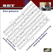 Eric Craven: Set for Piano / realised and performed by Mary Dullea, piano