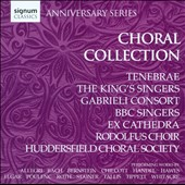 Choral Collection - Anniversary Series / Bach, Bernstein, Handel, Hawes, Tallis, et al.