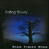Nine Times Blue: Falling Slowly