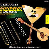 Virtuosi of the Accordion, Balalaika and Domra