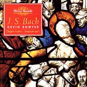 Bach: The Works for Organ Vol 8 / Kevin Bowyer