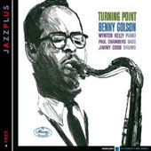 Benny Golson: Turning Point/Free