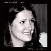 Kate Dimbleby: Things As They Are