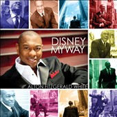 Alton Fitzgerald White: Disney My Way