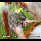 Lorin Grean: For Your Heart