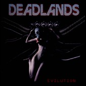 Deadlands: Evilution
