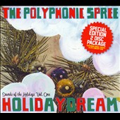 The Polyphonic Spree: Holidaydream: Sounds of the Holidays [Bonus DVD]