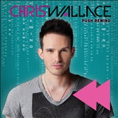 Chris Wallace (White Tie Affair): Push Rewind