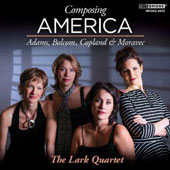 Composing America - Chamber music by John Adams, Bolcom, Copland & Moravec / Lark Quartet