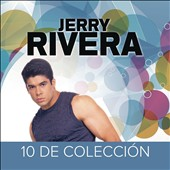 Jerry Rivera: 10 de Coleccion [7/29]
