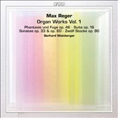 Max Reger: Organ Works, Vol. 1 - played on historical instruments from Reger's days / Gerhard Weinberger, organ