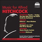 Music for Alfred Hitchcock - Herrmann: Psycho; Vertigo; North by Northwest; Waxman: Rebecca; Tiomkin: Dial M for Murder et al. / Danish Nat'l SO, Mauceri