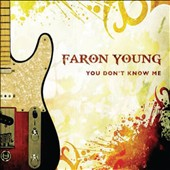 Faron Young: You Don't Know Me