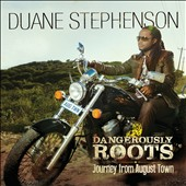 Duane Stephenson: Dangerously Roots: Journey from August Town *