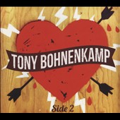 Tony Bohnenkamp: Side 2 [Digipak]