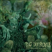 Pig Destroyer: Mass & Volume [EP] *