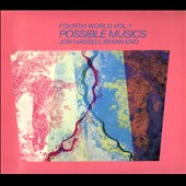 Jon Hassell (Trumpet)/Brian Eno: Fourth World, Vol. 1: Possible Musics [11/24]