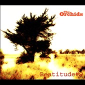 The Orchids (Indie Pop): Beatitude #9 [Digipak] *
