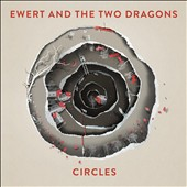 Ewert & the Two Dragons: Circles *
