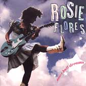 Rosie Flores: Dance Hall Dreams