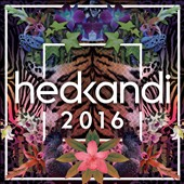 Various Artists: Hed Kandi: 2016
