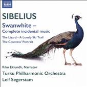 Sibelius: 'Swanwhite' Complete incidental music etc. / Turku PO; Leif Segerstam