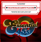 The Afro Blues Quintet Plus One: Sunshine/Where Did Our Love Go