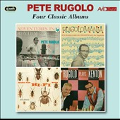 Pete Rugolo: Four Classic Albums