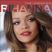 Rihanna: The Lowdown [Box]