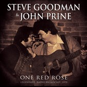 John Prine/Steve Goodman: One Red Rose *