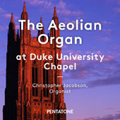 The Aeolian Organ at Duke University Chapel - Works by Bolcom, Brewer, Dupre, Fleury, Gigout, Howells, Lemare, Sibelius & Vaughan Williams / Christopher Jacobson, organ;  Amalgam Brass Ensemble